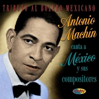 Canta A Mexico Y Sus Comp-Antonio Machin-CD