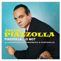 Piazzolla O No +..-Astor Piazzolla-CD