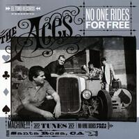 No One Rides For Free-The Aces-CD