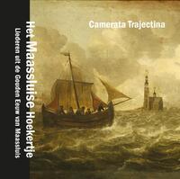 Het Maassluise Hoekertje-Camerata Trajectina-CD