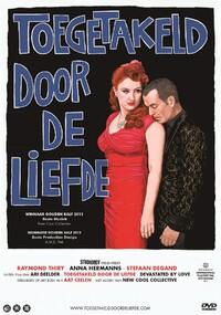 Toegetakeld Door De Liefde-DVD
