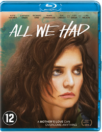 All We Had-Blu-Ray