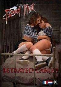 Bound Heat - Betrayed Cargo-DVD