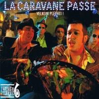 Velkom Plechti!-La Caravane Passe-CD