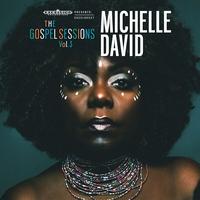 Gospel Sessions Vol.3-Michelle David-CD