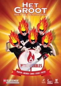 Het Groot Niet Te Vermijden - The Inevetables-DVD