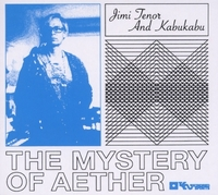 Mystery Of Aether-Jimi Tenor & Kabukabu-CD