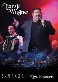 Django Wagner - Samen... Live In Concert (DVD)-DVD