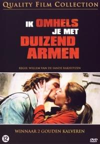 Ik Omhels Je Met Duizend Armen-DVD