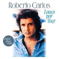 Louco Por Voce + 8-Roberto Carlos-CD