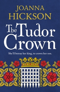Tudor Crown-Joanna Hickson