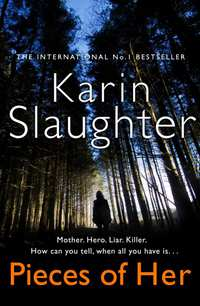 Pieces of Her-Karin Slaughter