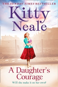 Daughter's Courage-Kitty Neale