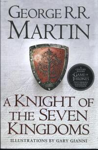 Knight of the Seven Kingdoms-George R.R. Martin