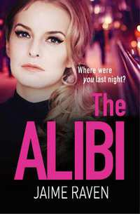 The Alibi-Jaime Raven