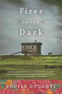Fires in the Dark-Louise Doughty