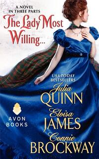 The Lady Most Willing-Connie Brockway, Eloisa James, Julia Quinn