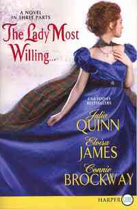 The Lady Most Willing...-Connie Brockway, Eloisa James, Julia Quinn