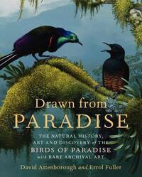 Drawn from Paradise-David Attenborough