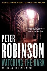 Watching the Dark-Peter Robinson