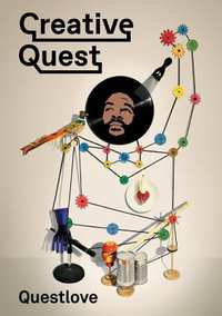 Creative Quest-Questlove