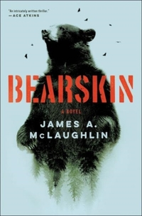 Bearskin-James A. McLaughlin