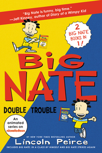 Big Nate Double Trouble-Lincoln Peirce