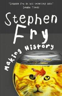 Making History-Stephen Fry