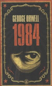 Nineteen Eighty-Four (1984)-George Orwell