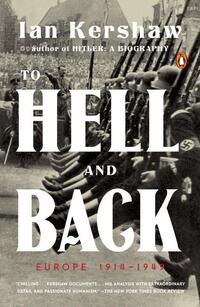 To Hell and Back-Ian Kershaw