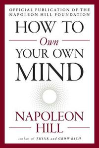 How to Own Your Own Mind-Napoleon Hill