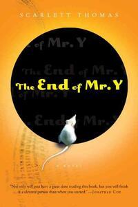 The End of Mr. Y-Scarlett Thomas