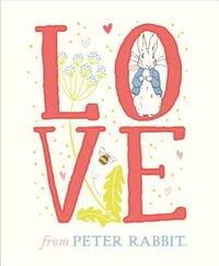 Love from Peter Rabbit-Beatrix Potter