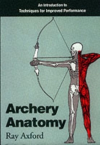 Archery Anatomy-Ray Axford