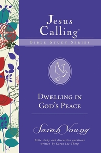 Dwelling in God's Peace-Sarah Young