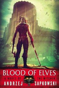 Blood of Elves-Andrzej Sapkowski