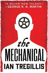 The Mechanical-Ian Tregillis