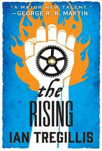 The Rising-Ian Tregillis