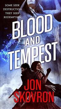 Blood and Tempest-Jon Skovron
