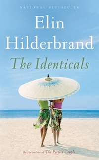 The Identicals-Elin Hilderbrand