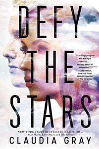Defy the Stars-Claudia Gray