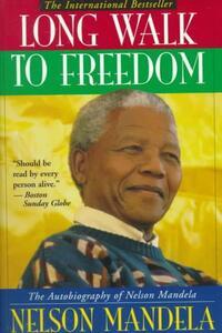 Long Walk to Freedom-Nelson Mandela