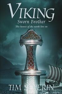 Viking Sworn Brother-Tim Severin