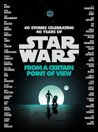 From a Certain Point of View-Gary Whitta