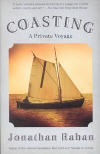 Coasting-Jonathan Raban
