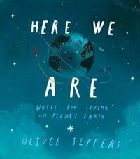 Here We Are-Oliver Jeffers