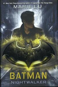 Batman Nightwalker-Marie Lu