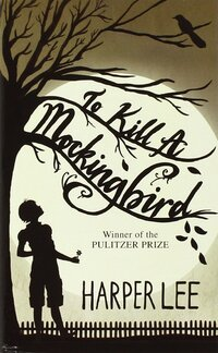 To kill a mockingbird-Harper Lee