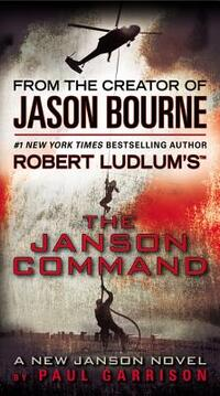 Robert Ludlum's The Janson Command-Paul Garrison
