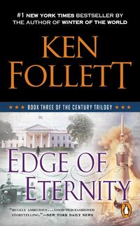 Edge of Eternity-Ken Follett